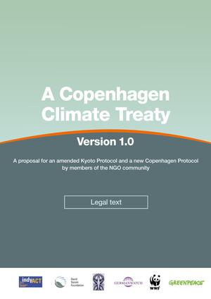 Primary view of object titled 'A Copenhagen Climate Treat Version 1.0 : Legal text A proposal for an amended Kyoto Protocol and a new Copenhagen Protocol'.