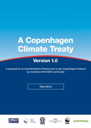 Primary view of object titled 'A Copenhagen Climate Treaty - Version 1.0: A Proposal for a Copenhagen Agreement by Members of the NGO Community'.