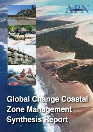 Primary view of object titled 'Global Change Coastal Zone Management Synthesis Report'.