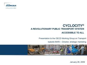 Primary view of object titled 'CYCLOCITY® A Revolutionary Public Transport System Accessible To All'.