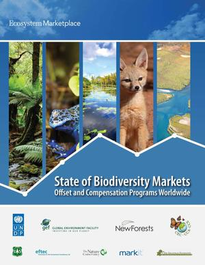 Primary view of object titled 'State of Biodiversity Markets Offset and Compensation Programs Worldwide'.