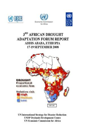 Primary view of object titled '3rd African Drought Adaptation Forum report, Addis Ababa, Ethiopia, 17-19 September 2008'.