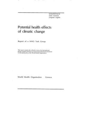 Primary view of object titled 'Potential Health Effects of Climatic Change: Report of a WHO Task Group'.
