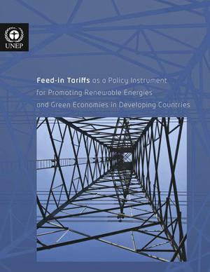 Primary view of object titled 'Feed-in Tariffs as a Policy Instrument for Promoting Renewable Energies and Green Economies in Developing Countries'.