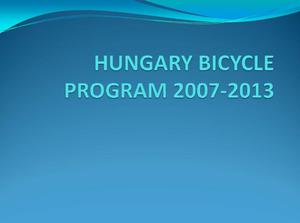 Primary view of object titled 'Hungary Bicycle Program 2007-2013'.