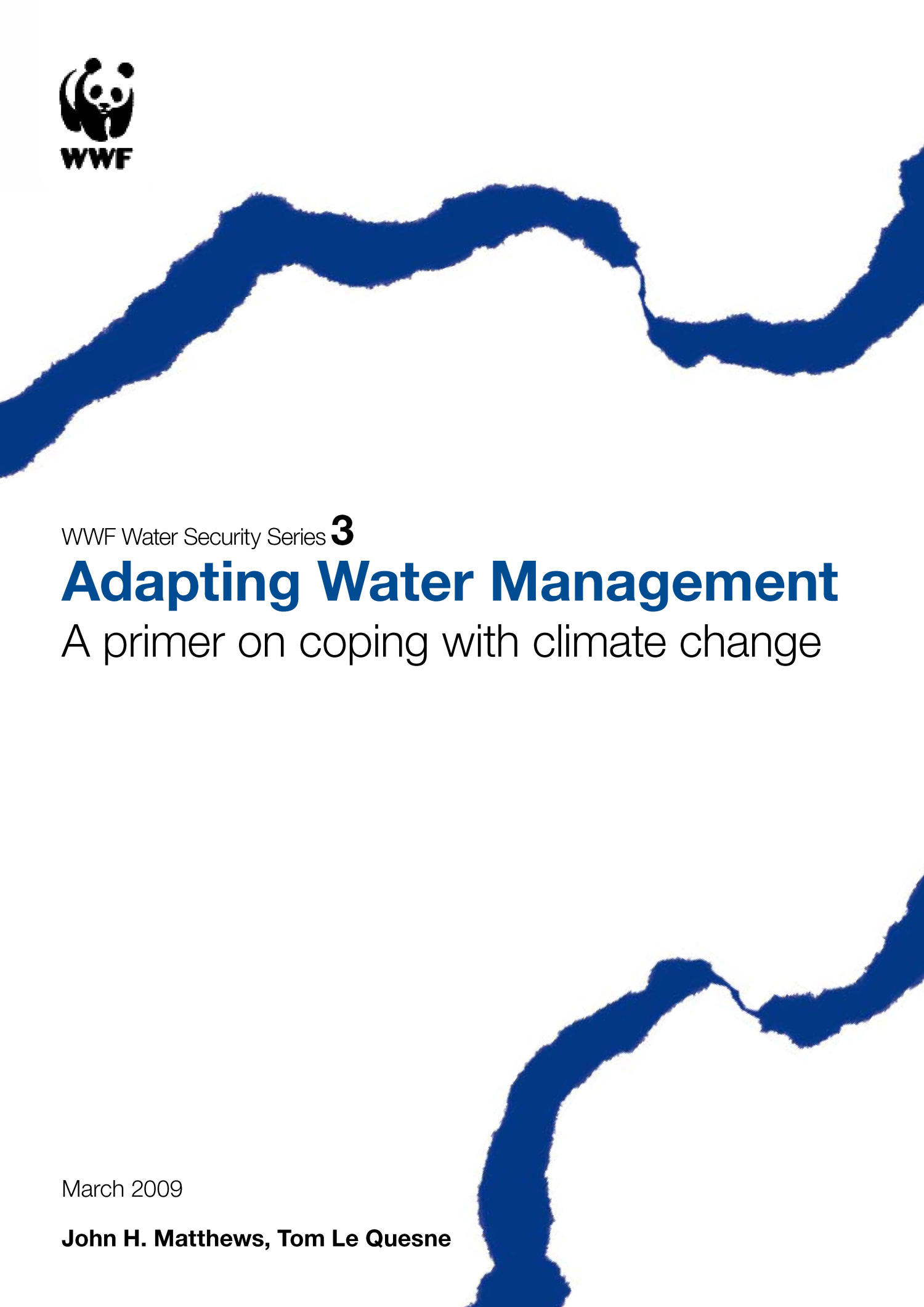 Adapting Water Management A Primer on Coping with Climate Change                                                                                                      Front Cover