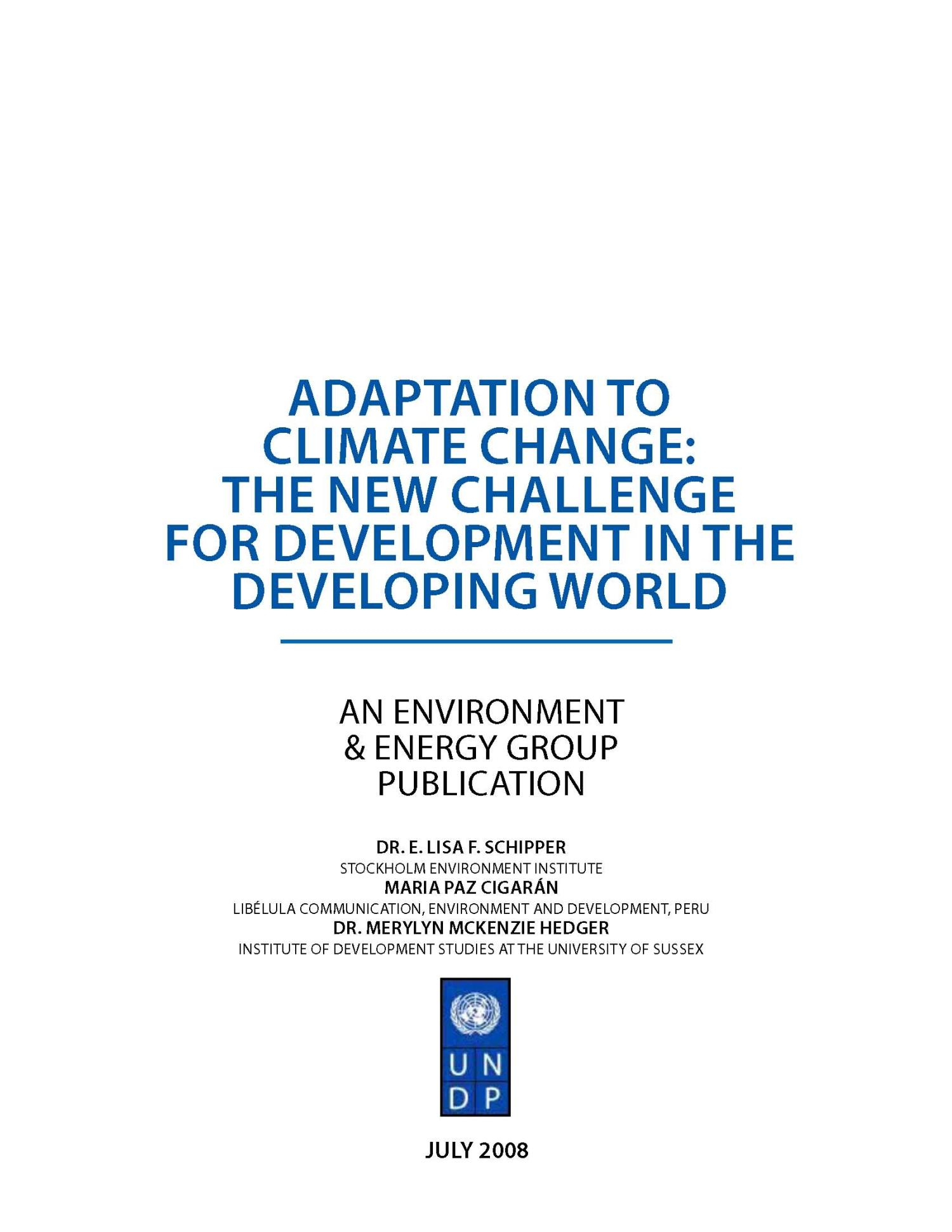 Adaptation to Climate Change: The New Challenge for Development in the Developing World                                                                                                      1