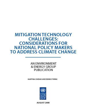Primary view of object titled 'Mitigation Technology Challenges: Considerations for National Policy Makers to Address Climate Change'.