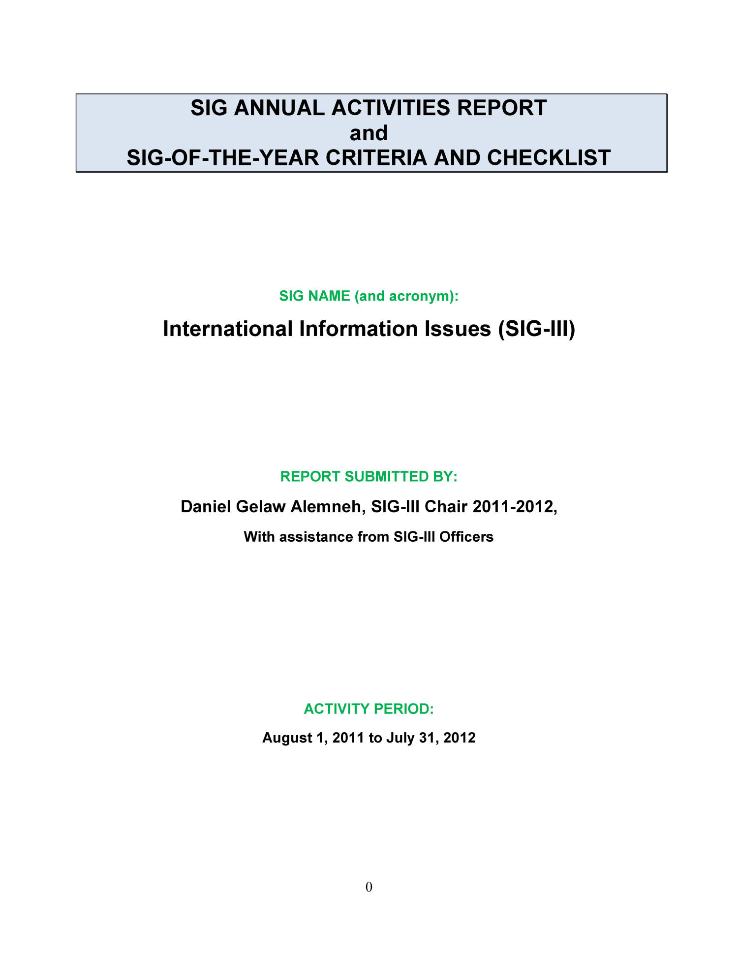 SIG Annual Activities Report and SIG-Of-The-Year Criteria and Checklist: International Information Issues (SIG-III)                                                                                                      Title Page