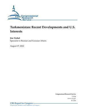 Turkmenistan: Recent Developments and U.S. Interests