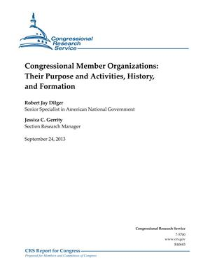 Congressional Member Organizations: Their Purpose and Activities, History, and Formation