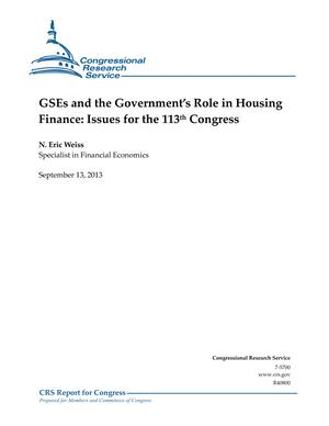 GSEs and the Government's Role in Housing Finance: Issues for the 113th Congress