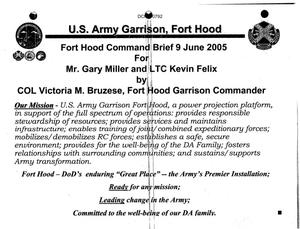 Primary view of object titled 'Base Input - Fort Hood TX Command Brief dtd 9 June 2005'.