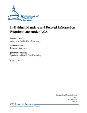 Individual Mandate and Related Information Requirements under ACA
