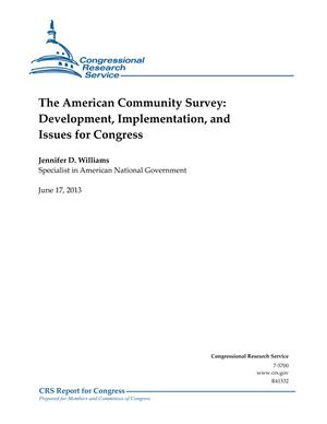 The American Community Survey: Development, Implementation, and Issues for Congress