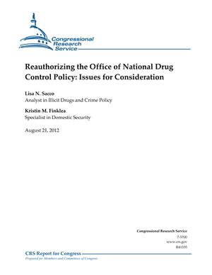 Reauthorizing the Office of National Drug Control Policy: Issues for Consideration