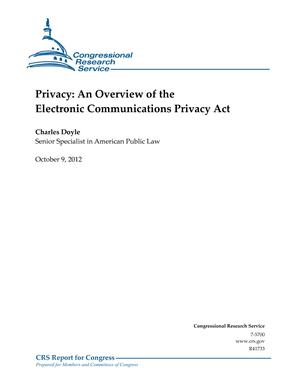 Privacy: An Overview of the Electronic Communications Privacy Act
