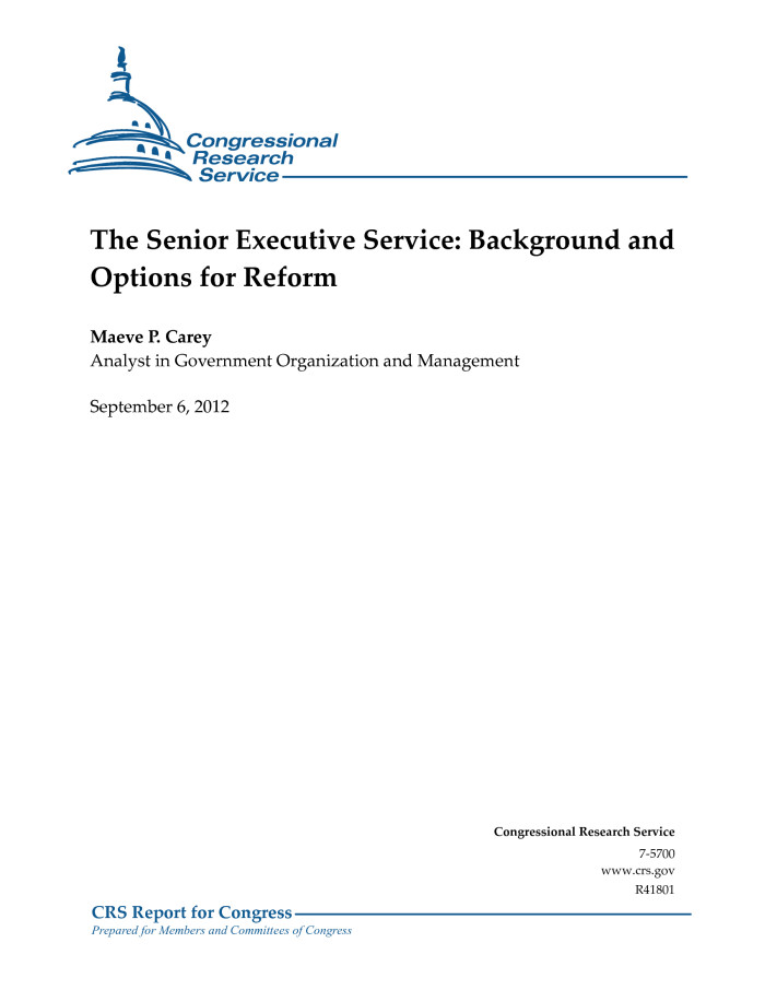 The Senior Executive Service: Background and Options for Reform