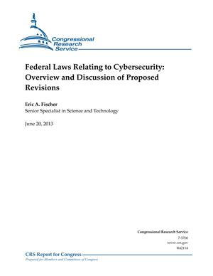 Federal Laws Relating to Cybersecurity: Overview and Discussion of Proposed Revisions