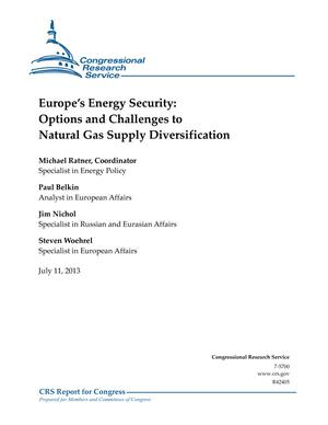 Europe's Energy Security: Options and Challenges to Natural Gas Supply Diversification