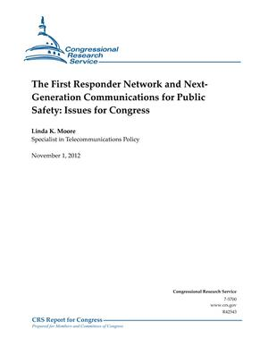 The First Responder Network and Next- Generation Communications for Public Safety: Issues for Congress