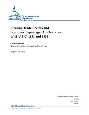 Stealing Trade Secrets and Economic Espionage: An Overview of 18 U.S.C. 1831 and 1832
