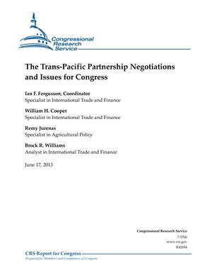 The Trans-Pacific Partnership Negotiations and Issues for Congress