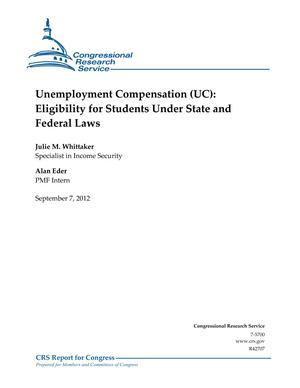 Unemployment Compensation (UC): Eligibility for Students Under State and Federal Laws