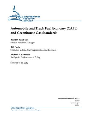 Automobile and Truck Fuel Economy (CAFE) and Greenhouse Gas Standards