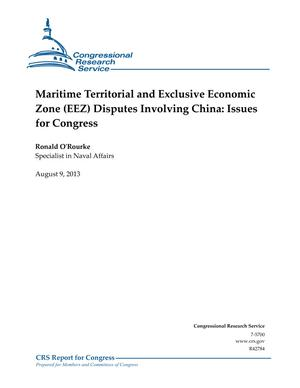 Maritime Territorial and Exclusive Economic Zone (EEZ) Disputes Involving China: Issues for Congress