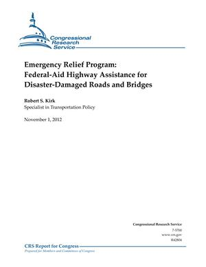 Emergency Relief Program: Federal-Aid Highway Assistance for Disaster-Damaged Roads and Bridges