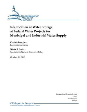 Reallocation of Water Storage at Federal Water Projects for Municipal and Industrial Water Supply