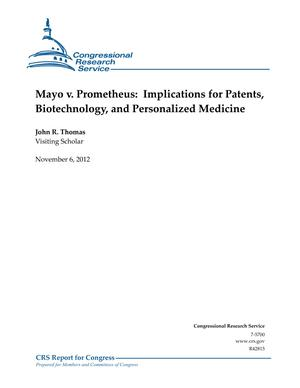 Mayo v. Prometheus: Implications for Patents, Biotechnology, and Personalized Medicine