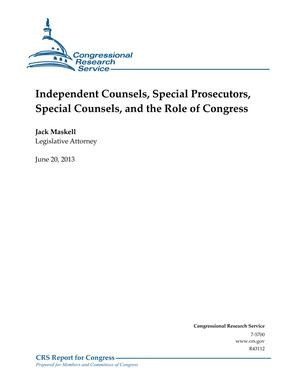 Independent Counsels, Special Prosecutors, Special Counsels, and the Role of Congress