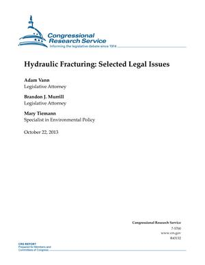 Hydraulic Fracturing: Selected Legal Issues