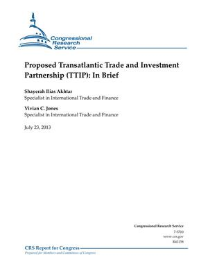 Proposed Transatlantic Trade and Investment Partnership (TTIP): In Brief