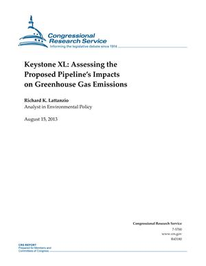 Keystone XL: Assessing the Proposed Pipeline's Impacts on Greenhouse Gas Emissions