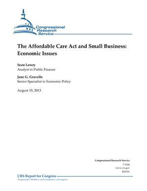The Affordable Care Act and Small Business: Economic Issues