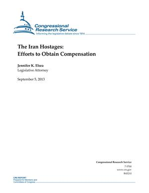 The Iran Hostages: Efforts to Obtain Compensation