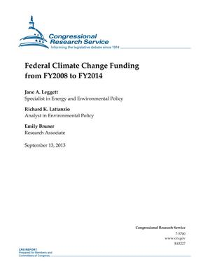 Federal Climate Change Funding from FY2008 to FY2014