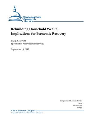 Rebuilding Household Wealth: Implications for Economic Recovery