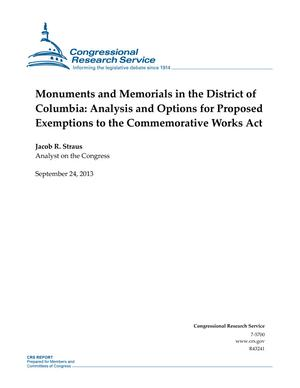 Monuments and Memorials in the District of Columbia: Analysis and Options for Proposed Exemptions to the Commemorative Works Act