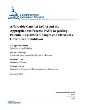 Affordable Care Act (ACA) and the Appropriations Process: FAQs Regarding Potential Legislative Changes and Effects of a Government Shutdown
