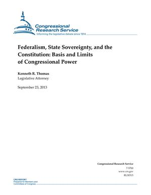 Federalism, State Sovereignty, and the Constitution: Basis and Limits of Congressional Power