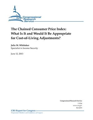 The Chained Consumer Price Index: What Is It and Would It Be Appropriate for Cost-of-Living Adjustments?