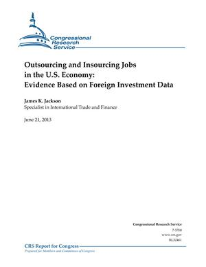 Outsourcing and Insourcing Jobs in the U.S. Economy: Evidence Based on Foreign Investment Data