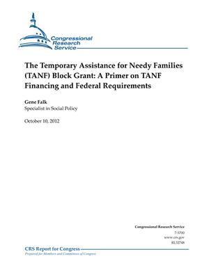 The Temporary Assistance for Needy Families (TANF) Block Grant: A Primer on TANF Financing and Federal Requirements