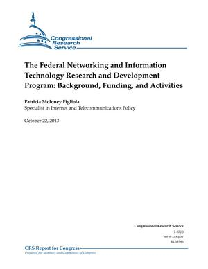The Federal Networking and Information Technology Research and Development Program: Background, Funding, and Activities