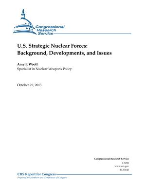 U.S. Strategic Nuclear Forces: Background, Developments, and Issues