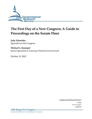 The First Day of a New Congress: A Guide to Proceedings on the Senate Floor